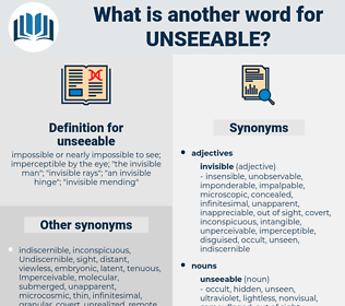 unseeable, synonym unseeable, another word for unseeable, words like unseeable, thesaurus unseeable