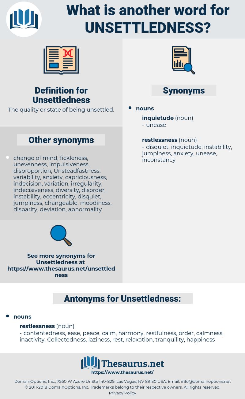 Unsettledness, synonym Unsettledness, another word for Unsettledness, words like Unsettledness, thesaurus Unsettledness