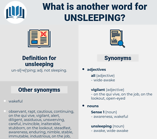 unsleeping, synonym unsleeping, another word for unsleeping, words like unsleeping, thesaurus unsleeping