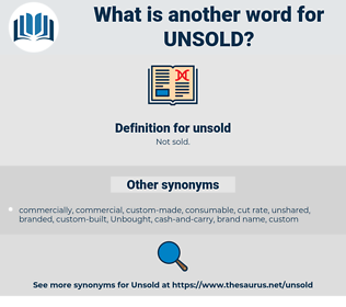 unsold, synonym unsold, another word for unsold, words like unsold, thesaurus unsold