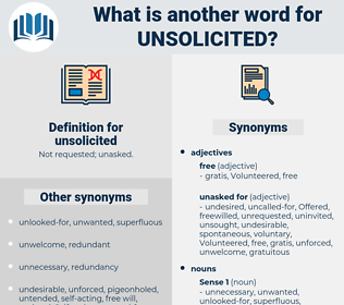 unsolicited, synonym unsolicited, another word for unsolicited, words like unsolicited, thesaurus unsolicited