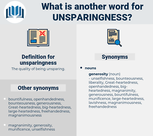 unsparingness, synonym unsparingness, another word for unsparingness, words like unsparingness, thesaurus unsparingness
