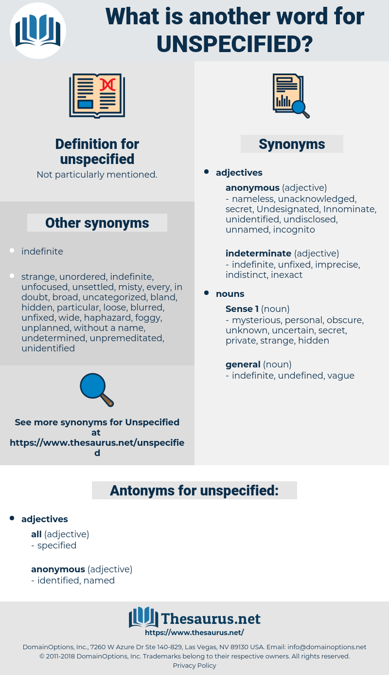 unspecified, synonym unspecified, another word for unspecified, words like unspecified, thesaurus unspecified