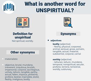 unspiritual, synonym unspiritual, another word for unspiritual, words like unspiritual, thesaurus unspiritual