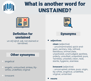 unstained, synonym unstained, another word for unstained, words like unstained, thesaurus unstained