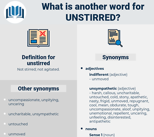 unstirred, synonym unstirred, another word for unstirred, words like unstirred, thesaurus unstirred