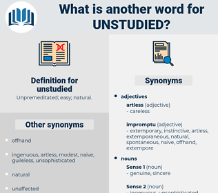 unstudied, synonym unstudied, another word for unstudied, words like unstudied, thesaurus unstudied