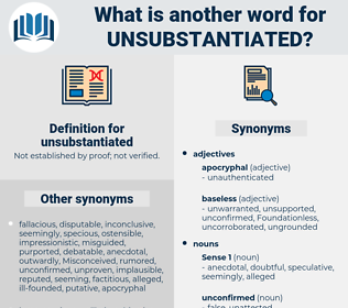 unsubstantiated, synonym unsubstantiated, another word for unsubstantiated, words like unsubstantiated, thesaurus unsubstantiated