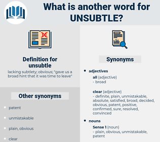 unsubtle, synonym unsubtle, another word for unsubtle, words like unsubtle, thesaurus unsubtle