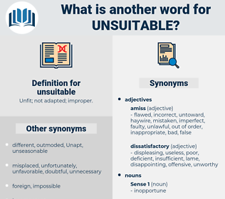 unsuitable, synonym unsuitable, another word for unsuitable, words like unsuitable, thesaurus unsuitable