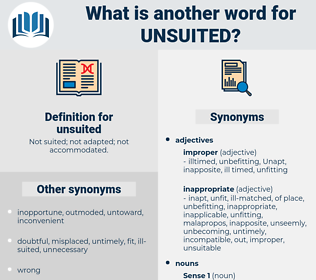 unsuited, synonym unsuited, another word for unsuited, words like unsuited, thesaurus unsuited