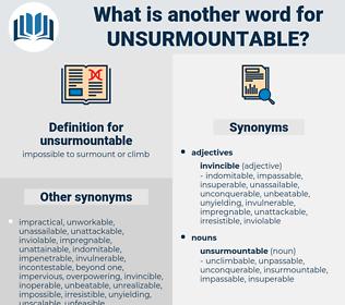 unsurmountable, synonym unsurmountable, another word for unsurmountable, words like unsurmountable, thesaurus unsurmountable