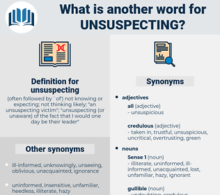 unsuspecting, synonym unsuspecting, another word for unsuspecting, words like unsuspecting, thesaurus unsuspecting