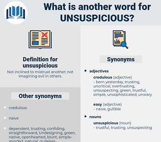 unsuspicious, synonym unsuspicious, another word for unsuspicious, words like unsuspicious, thesaurus unsuspicious