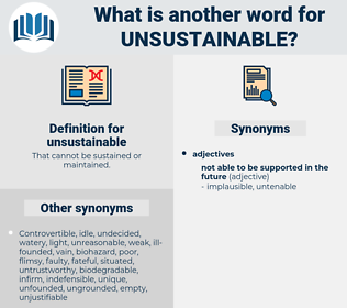 unsustainable, synonym unsustainable, another word for unsustainable, words like unsustainable, thesaurus unsustainable