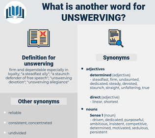 unswerving, synonym unswerving, another word for unswerving, words like unswerving, thesaurus unswerving
