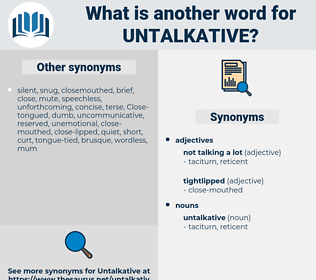 untalkative, synonym untalkative, another word for untalkative, words like untalkative, thesaurus untalkative