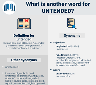 untended, synonym untended, another word for untended, words like untended, thesaurus untended