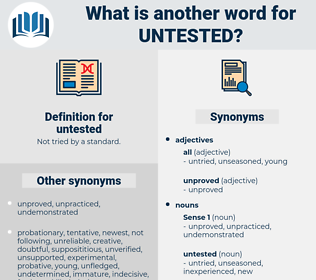 untested, synonym untested, another word for untested, words like untested, thesaurus untested