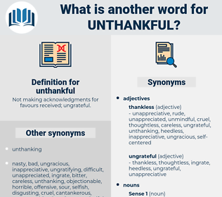 unthankful, synonym unthankful, another word for unthankful, words like unthankful, thesaurus unthankful