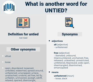 untied, synonym untied, another word for untied, words like untied, thesaurus untied