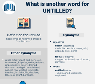 untilled, synonym untilled, another word for untilled, words like untilled, thesaurus untilled