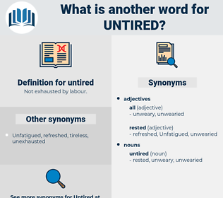 untired, synonym untired, another word for untired, words like untired, thesaurus untired