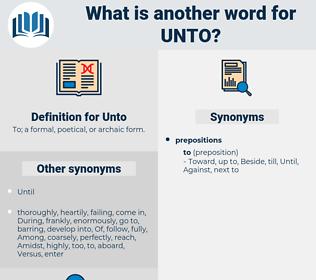 Unto, synonym Unto, another word for Unto, words like Unto, thesaurus Unto