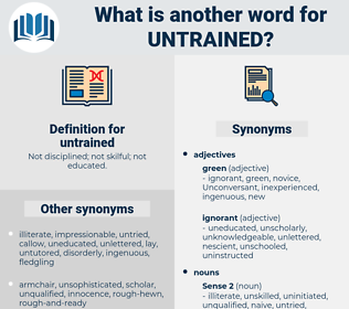 untrained, synonym untrained, another word for untrained, words like untrained, thesaurus untrained