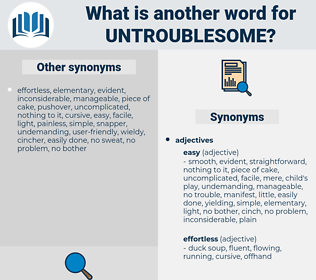 untroublesome, synonym untroublesome, another word for untroublesome, words like untroublesome, thesaurus untroublesome
