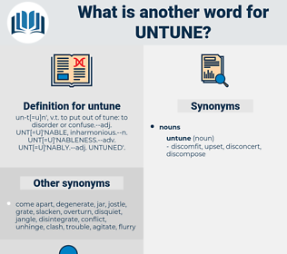 untune, synonym untune, another word for untune, words like untune, thesaurus untune