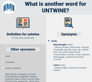 untwine, synonym untwine, another word for untwine, words like untwine, thesaurus untwine