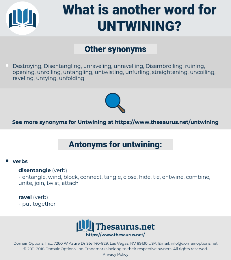 untwining, synonym untwining, another word for untwining, words like untwining, thesaurus untwining