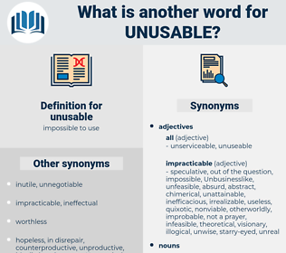 unusable, synonym unusable, another word for unusable, words like unusable, thesaurus unusable