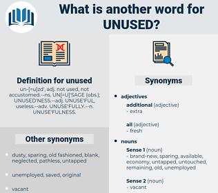 unused, synonym unused, another word for unused, words like unused, thesaurus unused