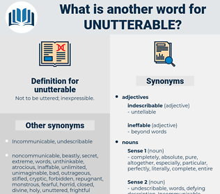 unutterable, synonym unutterable, another word for unutterable, words like unutterable, thesaurus unutterable