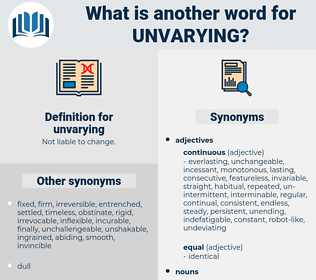 unvarying, synonym unvarying, another word for unvarying, words like unvarying, thesaurus unvarying