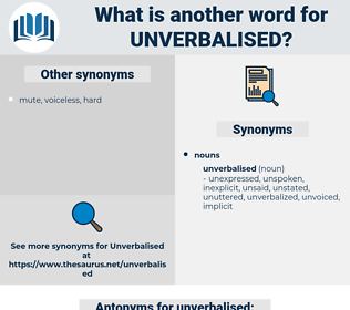 unverbalised, synonym unverbalised, another word for unverbalised, words like unverbalised, thesaurus unverbalised