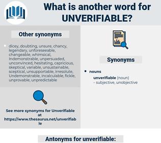 unverifiable, synonym unverifiable, another word for unverifiable, words like unverifiable, thesaurus unverifiable