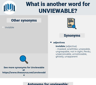 unviewable, synonym unviewable, another word for unviewable, words like unviewable, thesaurus unviewable