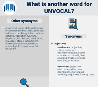unvocal, synonym unvocal, another word for unvocal, words like unvocal, thesaurus unvocal