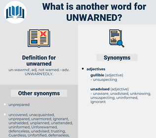unwarned, synonym unwarned, another word for unwarned, words like unwarned, thesaurus unwarned