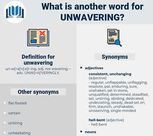 unwavering, synonym unwavering, another word for unwavering, words like unwavering, thesaurus unwavering