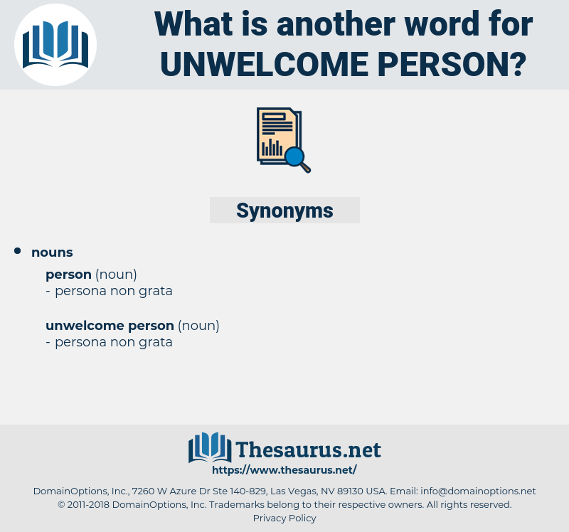 unwelcome person, synonym unwelcome person, another word for unwelcome person, words like unwelcome person, thesaurus unwelcome person