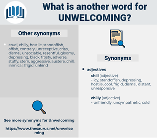 unwelcoming, synonym unwelcoming, another word for unwelcoming, words like unwelcoming, thesaurus unwelcoming