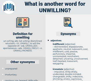 unwilling, synonym unwilling, another word for unwilling, words like unwilling, thesaurus unwilling