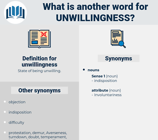 unwillingness, synonym unwillingness, another word for unwillingness, words like unwillingness, thesaurus unwillingness