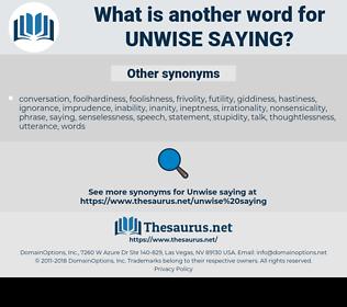 unwise saying, synonym unwise saying, another word for unwise saying, words like unwise saying, thesaurus unwise saying