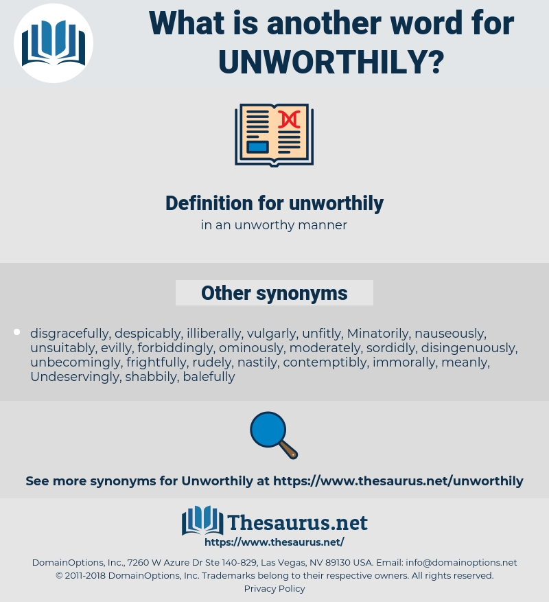 unworthily, synonym unworthily, another word for unworthily, words like unworthily, thesaurus unworthily