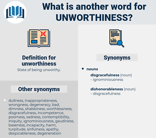 unworthiness, synonym unworthiness, another word for unworthiness, words like unworthiness, thesaurus unworthiness